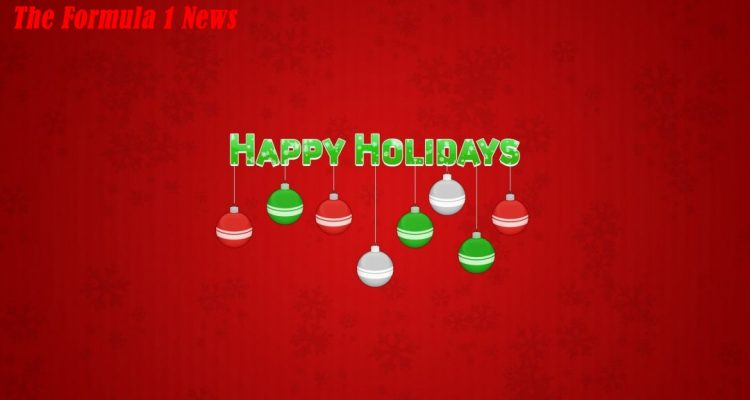The Formula 1 News wishes you Happy Holidays!!!